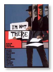 I'm Not There, Dylan par Todd haynes biopic